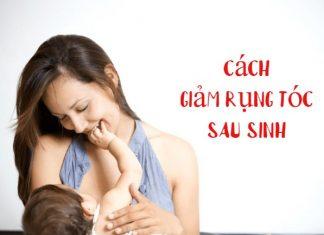 Nguyên nhân và cách giảm rụng tóc sau sinh