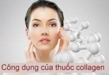 công dụng của thuốc Collagen