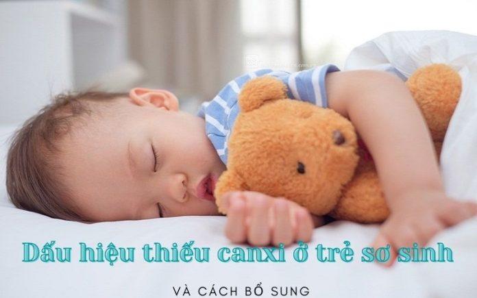 Dấu hiệu thiếu canxi ở trẻ sơ sinh